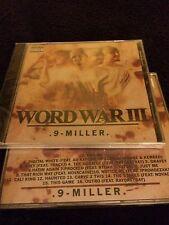 9-Miller WORD WAR III Rydah J. Klyde ProHoeZak Totally Insane Novacaine CD