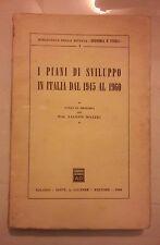 I PIANI DI SVILUPPO IN ITALIA DAL 1945 AL 1960 MAZZEI 1960