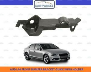 AUDI A4 FRONT BUMPER BRACKET GUIDE WING HOLDER RIGHT DRIVER SIDE 2011 - 2016