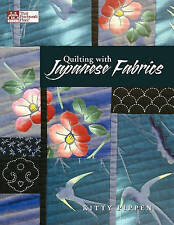 Quilting with Japanese Fabrics by Kitty Pippen (Paperback, 2000)