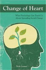 Change of Heart: What Psychology Can Teach Us About Spreading Social Change, Psy
