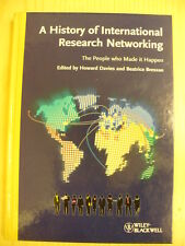 A History of International Research Networking - ed. H.Davies & B. Bressan