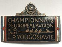 FISA 1956 BLED YUGOSLAVIA EUROPIAN ROWING CHAMPIONSHIP BIG PARTICIPANT PIN BADGE