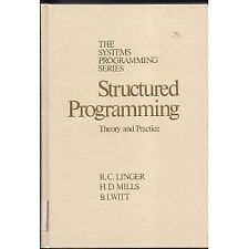 Structured Programming: Theory and Practice (The S
