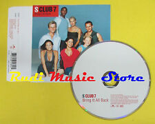 CD Singolo S CLUB 7 Bring it all back 1999 POLYDOR 561 189-2 no lp mc dvd (S12)