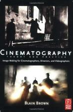Cinematography: Theory & Practice  - by Brown