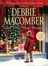 Call Me Mrs. Miracle by Debbie Macomber (2010, Hardcover) holiday romance