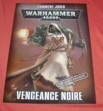 Warhammer 40000 Vengeance Noire [Games Workshop] Guide Comment Jouer *JRF*