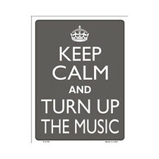 Sign - Keep Calm And Turn Up The Music - Keep Calm and Carry On Parody