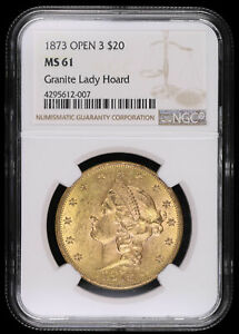1873 $20 OPEN 3 GOLD LIBERTY DOUBLE EAGLE COIN GRANITE LADY HOARD NGC MS61