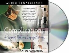 Complications: A Surgeon's Notes on an Imperfect Science, Gawande, Atul, Good Bo