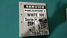 WHITE  Tractor Model 100 series Comprehensive Work Shop Manual