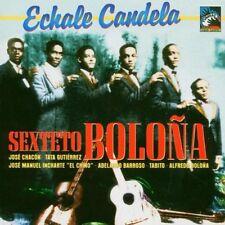Sexteto Boloña  ECHALE CANDELA