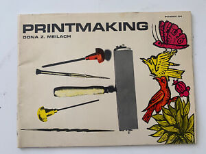 1965 PRINTMAKING By Dona Z. Meilach BOOKLET VINTAGE CRAFTS Free Shipping