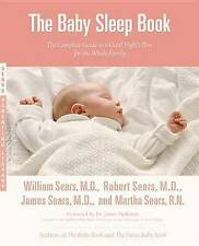 The Baby Sleep Book: The Complete Guide to a Good Night's Rest for the Whole Fa…