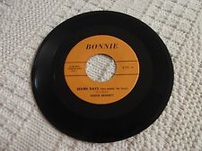 CHUCK BENNETT  SEVEN DAYS ARE MADE FOR LOVE /I WENT TO YOUR HOUSE  BONNIE 101 M-