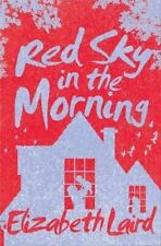 Laird, Elizabeth, Red Sky in the Morning, Very Good Book