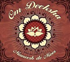 Maneesh Moor- Om Deeksha! (NEW!! CD)