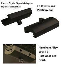 Harris Style Bipod Adapter,Slip Onto Weaver/Picatinny Rail, Hard Anodized Finish