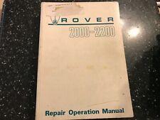 ROVER 2000 & 2200 SC TC Factory OEM Workshop Manual GENUINE BL Ref: AKM3625 1977