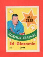 1969-70 OPC  #  217  Ed Giacomin All-Star nrmnt-mt Nice Centering