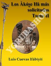 Los Akose Ifa mas solicitados- Tomo II (DIGITALIZADO EN PDF)