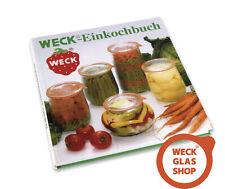 NEU WECK - Einkochbuch Buch Einweck Ratgeber m.vielen Tipps zum Thema Einkochen