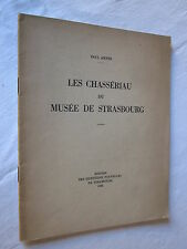 ALSACE: LES CHASSERIAU AU MUSEE DE STRASBOURG PAUL AHNNE