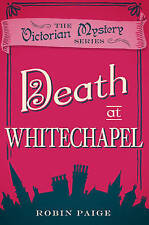 Death at Whitechapel by Robin Paige (Paperback) New Book