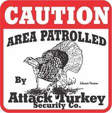 Caution Attack Turkey Sign