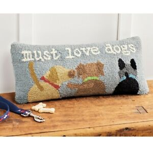 Mud Pie E1 Pet Home Decor 8x18'' Must Love Dogs Wool Hooked Pillow 41600357