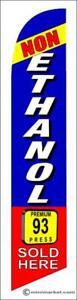 NON ETHANOL 93 SOLD HERE  Swooper Flutter Flag  vertical banner kit