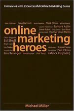 Online Marketing Heroes: Interviews with 25 Successful Online Marketing Gurus