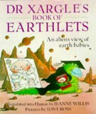 Dr Xargle's Book Of Earthlets (Red Fox Picture Books) Jeanne Willis and Tony Ros
