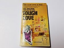BILL MILLIKEN W/ CHAR MEREDITH PB TOUGH LOVE Shire 3rd Printing Christianity