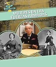 Mujeres en las fuerzas armadas  Women in the Military (Ellas Abrieron -ExLibrary