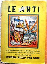 VAN LOON Le Arti 1° ediz. Bompiani 1938