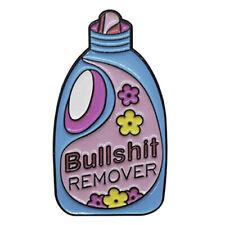 Bullsh*t Remover Funny Enamel Pin Lapel Brooch Cleaning Product