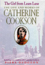 """AS NEW"" The Girl from Leam Lane: The Life and Writing of Catherine Cookson, Dud"