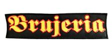 BRUJERIA (LOGO ) EMBROIDERED  PATCH