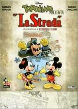 TOPOLINO SUPER DELUXE EDITION n. 9 - LA STRADA
