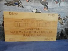 2003  CHATEAU HAUT BAGES  LIBERAL  WOOD WINE PANEL END
