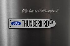 Ford - Thunderbird Drive Street Sign Petrol Oil Man Cave Fridge Magnet