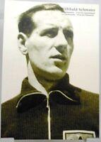 Willibald Schmaus + Fußball Nationalspieler DFB + Fan Big Card Edition B516 +