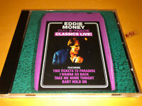 EDDIE MONEY LIVE hits CD Baby Hold On 2 Tickets to Paradise Take Me Home Tonight