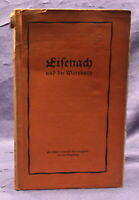 Original Broschur Eisenach und die Wartburg um 1920 Ortskunde Thüringen js