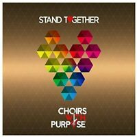 Choirs With Purpose - Stand Together [CD]