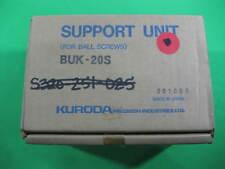 Kuroda Support Unit for Ball Screws -- BUK-20S -- New