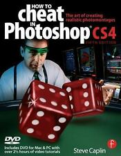 NEW - How to Cheat in Photoshop CS4: The art of creating photorealistic montages