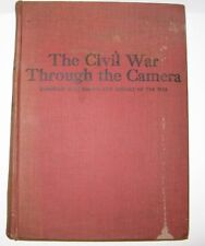 THE CIVIL WAR THROUGH THE CAMERA WITH ELSON'S NEW HISTORY OF THE WAR COPY 1912